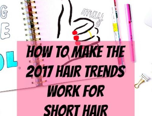 2017 Hair Trends On Short Hair | February 8, 2017