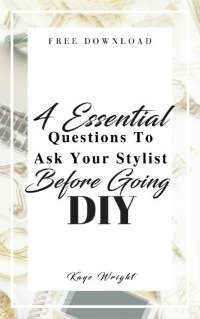essential questions for your stylist