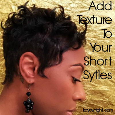 How To Add Texture To Short Hair Styles