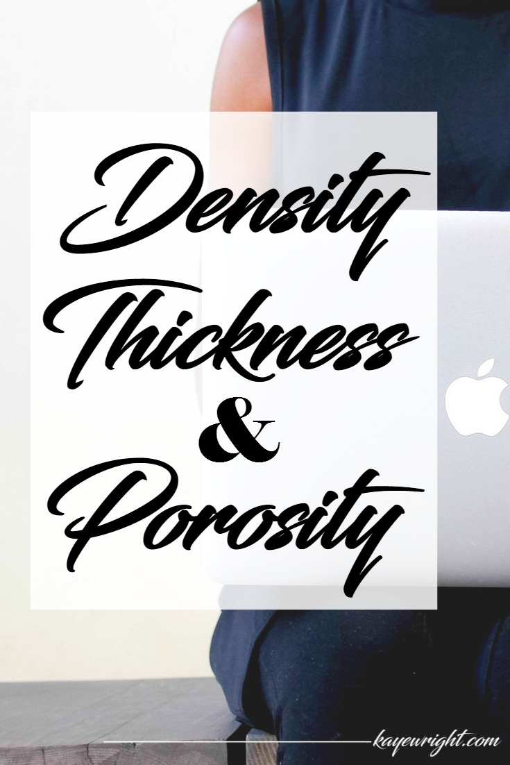 density thickness and porosity