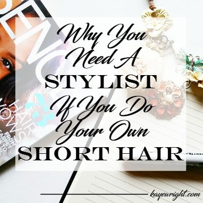 why you need a stylist even if you do your own short hair