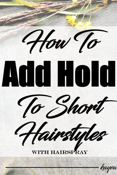 How To Add Hold To Short Styles | January 12, 2017
