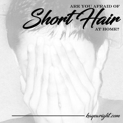 afraid of short hair at home