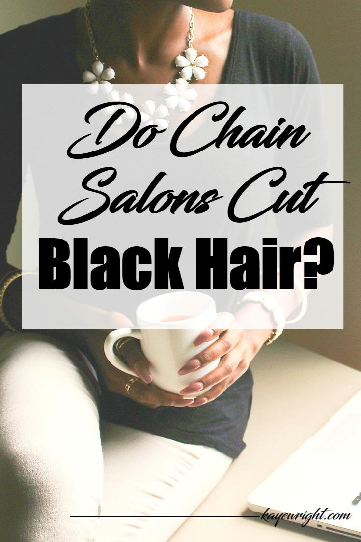 chain salons cut black hair
