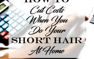 cut costs when you do your short hair at home