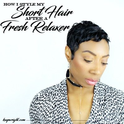 How to Wrap & Style Short Hair After a Fresh Relaxer | November 21, 2016
