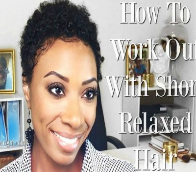 Work Out With Short Relaxed Hair