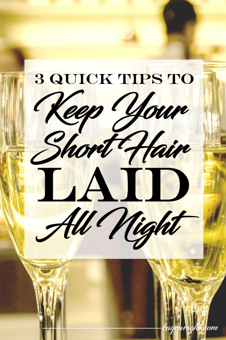 keep your short hair laid all night