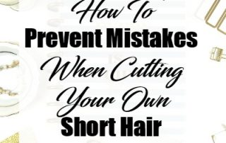 prevent-mistakes-when-cutting-your-own-short-hair