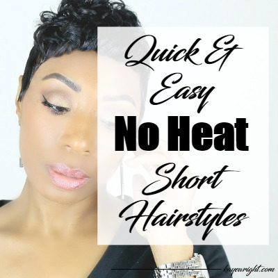 Quick And Easy No Heat Short Hair Styles | January 10, 2017