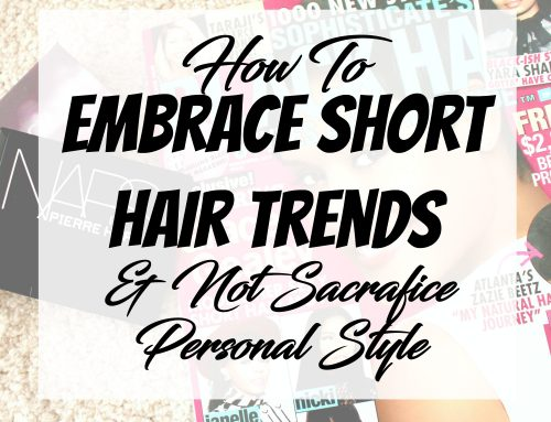 Embrace Short Hair Trends Without Sacrificing Personal Style | January 31, 2017