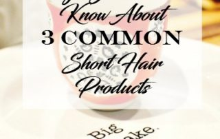 things you didn't know about 3 common short hair products